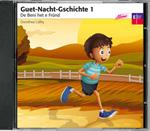 Guet-Nacht-Gschichte 1 - De Beni het e Fründ