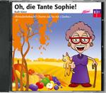Oh, die Tante Sophie