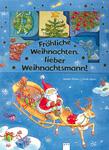 Fröhliche Weihnachten, lieber Weihnachtsmann!