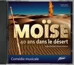Moïse - 40 ans dans le désert (Comédie musicale)