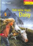 Hab keine Angst, Daisy