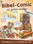 Bibel-Comic - Die grösste Mission