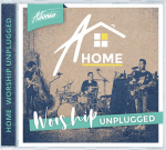 HOME WORSHIP UNPLUGGED